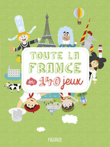 Image de Toute la France en 140 jeux
