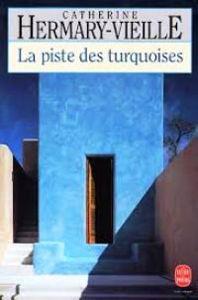 Image de La Piste des turquoises