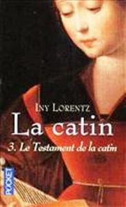 Image de La Catin :Tome 3: Le Testament de la catin