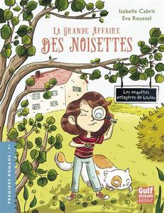 Image de Les enquêtes potagères de Loulou La grande affaire des noisettes