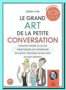 Image de Le grand art de la petite conversation