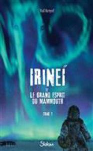 Image de Irineï et le grand esprit du mammouth Volume 1