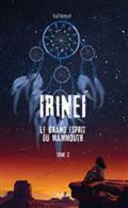 Image de Irineï et le grand esprit du mammouth Volume 2