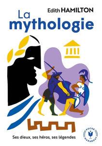 Image de La Mythologie, ses dieux, ses héros, ses légendes