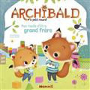 Image de Archibald le petit renard Volume 1, Pas facile d'être grand frère