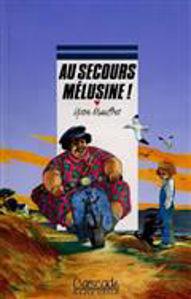 Image de Au secours Mélusine !