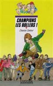 Image de Champions les rollers !