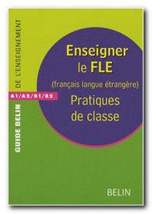 Image de Enseigner le FLE - Pratiques de classe