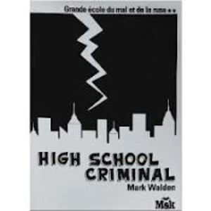 Image de Grande Ecole du mal et de la ruse Volume 2, High School Criminal
