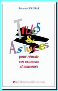 Image de Trucs et astuces pour réussir vos examens et concours