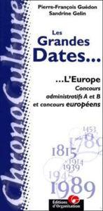 Image de Les grandes dates : l'Europe.