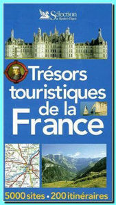 Image de Trésors touristiques de la France - 5000 sites et 200 itinéraires