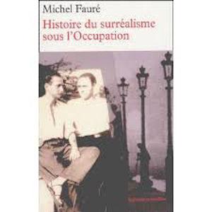 Image de Histoire du Surréalisme sous l'Occupation