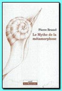 Image de Le mythe de la métamorphose