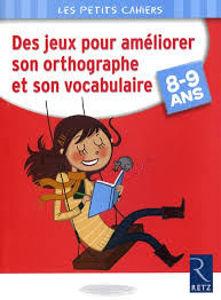 Image de Des Jeux pour améliorer son orthographe et son vocabulaire