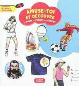 Image de Le foot, le tennis et le rugby