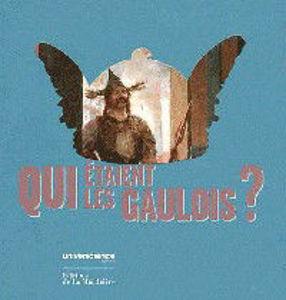 Image de Qui étaient les Gaulois ?