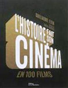 Image de L'histoire fait son cinéma en 100 films