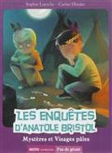 Image de Les enquêtes d'Anatole Bristol 2 - Mystères et visages pâles