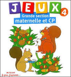 Image de Jeux 4 Grande section maternelle et CP