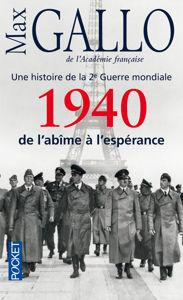 Image de 1940 de l'abîme à l'espérance - Une histoire de la 2e guerre mondiale