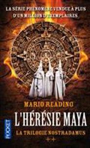 Image de La Trilogie Nostradamus. 2. L'Hérésie Maya