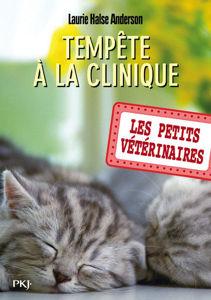 Image de Les petits vétérinaires Volume 20, Tempête à la clinique