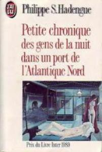 Image de Petite chronique des gens de la nuit dans un port de l'Atlantique Nord