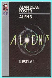 Image de Alien 3 - Il est là !