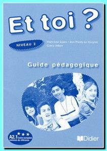 Image de Et toi? niveau 2 Guide Pédagogique
