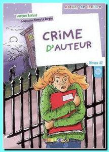 Image de Crime d'auteur (DELF A2 - avec CD)