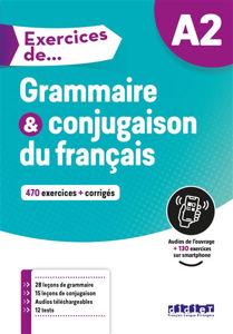 Image de Exercices de grammaire et conjugaison, A2 : 470 exercices + corrigés