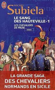 Image de Le Sang des Hauteville - 1 Les Chevaliers de proie