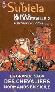 Image de Le Sang des Hauteville – 2 - Le Royaume sur la mer
