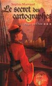 Image de Le secret des cartographes, Volume 3 - Piégés par l'Asie