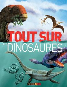 Image de Tout sur les dinosaures