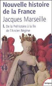 Image de Nouvelle Histoire de la France.1. de la Préhistoire à la fin de l'Ancien Régime
