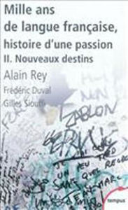 Image de Mille ans de langue française tome 2 - nouveaux destins