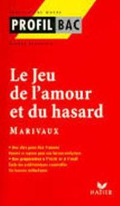 Image de Le Jeu de l'Amour et du Hasard de Marivaux