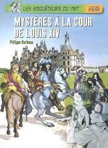 Image de Mystères à la Cour de Louis XIV