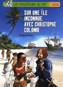 Image de Sur une île inconnue avec Christophe Colomb