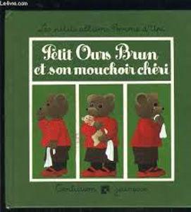 Image de Petit ours brun et son mouchoir chéri