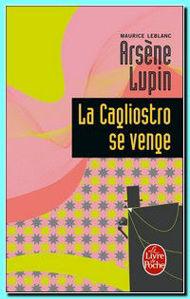 Image de Arsène Lupin , La Cagliostro se venge