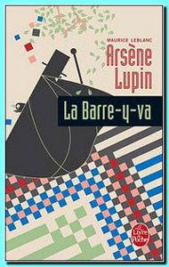 Image de Arsène Lupin , La Barre-y-va