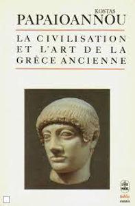Image de La Civilisation et l'Art de la Grèce Ancienne