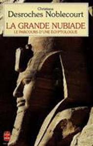 Image de La Grande Nubiade. Le Parcours d'une Egyptologue