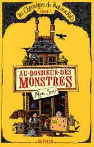 Image de Les chroniques de Pont-aux-Rats Volume 1, Au bonheur des monstres