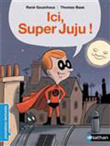 Image de Ici, Super Juju !