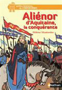 Image de Aliénor d'Aquitaine, la conquérante