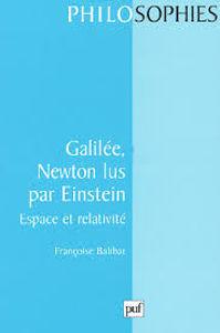 Image de Galilée, Newton, lus par Einstein. Espace et relativité
